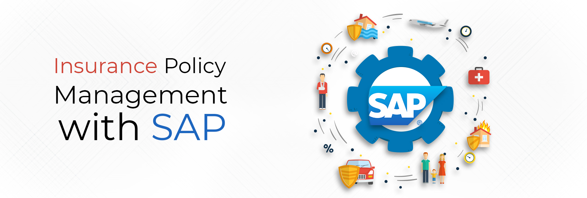 Insurance Policy Management with SAP